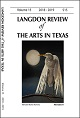 Langdon Review of the Arts in Texas (Volumes 11+)